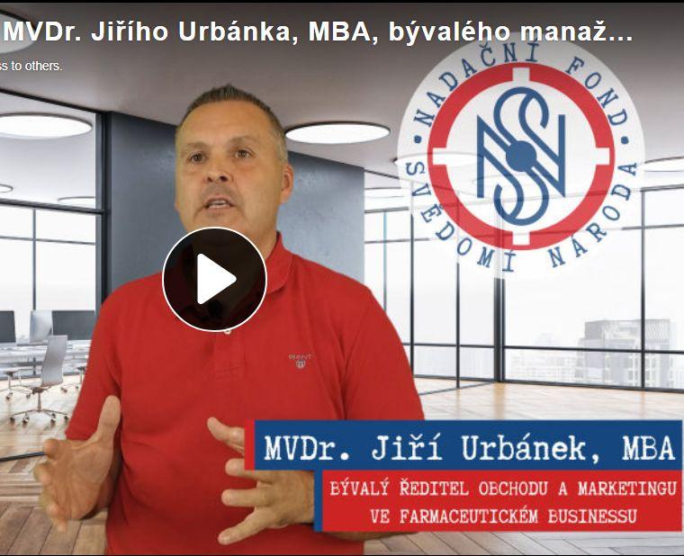Aktuální vyjádření MVDr. Jiřího Urbánka, MBA, bývalého manažera ve farmaceutickém průmyslu
