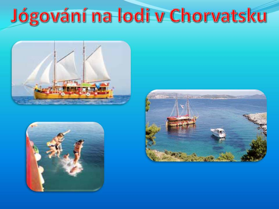 JÓGA na lodi - Chorvatsko